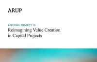 Arup's new report, Applying Project 13: Reimagining value creation in capital projects.